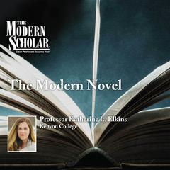 The Modern Novel by Katherine Elkins