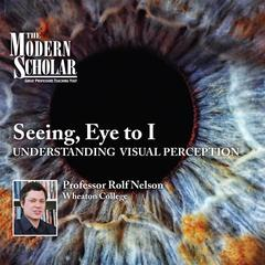 Seeing, Eye to I by Rolf Nelson
