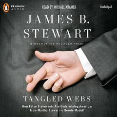 Tangled Webs by JamesB. Stewart, James B. Stewart