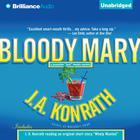 Bloody Mary by J. A. Konrath