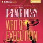 Writ of Execution by Perri O'Shaughnessy, Perri O'Shaughnessy