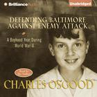 Defending Baltimore Against Enemy Attack by Charles Osgood