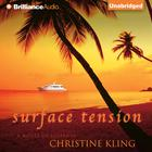 Surface Tension by Christine Kling
