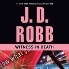 Witness in Death by J. D. Robb