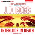 Interlude in Death by J. D. Robb