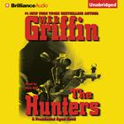 The Hunters by W. E. B. Griffin