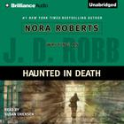 Haunted in Death by J. D. Robb