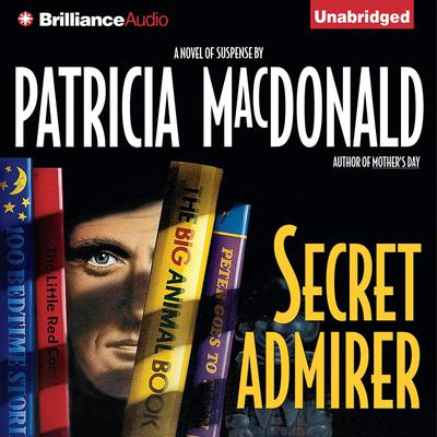 Secret Admirer by Patricia MacDonald