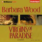 Virgins of Paradise by Barbara Wood