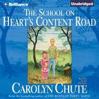 The School on Heart's Content Road by Carolyn Chute