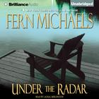 Under the Radar by Fern Michaels