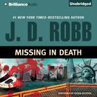Missing in Death by J. D. Robb