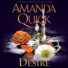 Desire by Amanda Quick, Jayne Ann Krentz