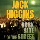 Dark Side of the Street by Jack Higgins