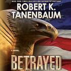 Betrayed by Robert K. Tanenbaum