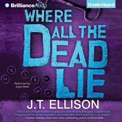 Where All the Dead Lie by J. T. Ellison