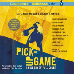 Pick-Up Game by Marc Aronson, Charles R. Smith Jr., various authors