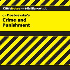 On Dostoevsky's Crime and Punishment by James L. Roberts, Ph.D., James L. Roberts