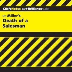 On Miller's Death of a Salesman by Jennifer L. Scheidt, M.A., Jennifer L. Scheidt