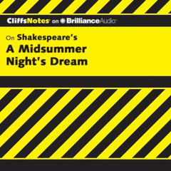 On Shakespeare's A Midsummer Night's Dream by Karin Jacobson, Ph.D., Karin Jacobson