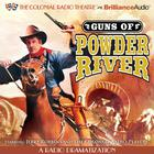 Guns of Powder River by Jerry Robbins