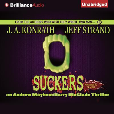 Suckers by J. A. Konrath, Jeff Strand
