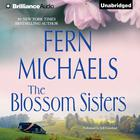 The Blossom Sisters by Fern Michaels