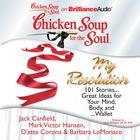 Chicken Soup for the Soul: My Resolution by Jack Canfield, Mark Victor Hansen, D'ette Corona, Barbara LoMonaco