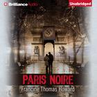 Paris Noire by Francine Thomas Howard