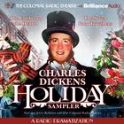 A Charles Dickens Holiday Sampler by Charles Dickens, Jerry Robbins