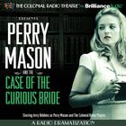 Perry Mason and the Case of the Curious Bride by Erle Stanley Gardner, M. J. Elliott