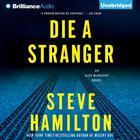 Die a Stranger by Steve Hamilton
