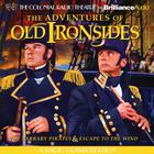 The Adventures of Old Ironsides by Jerry Robbins