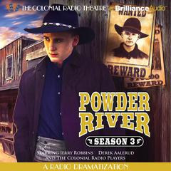 Powder River, Season Three by Jerry Robbins