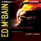 Like Love by Ed McBain