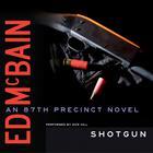 Shotgun by Ed McBain