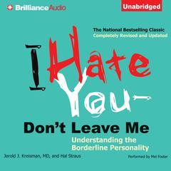 I Hate You—Don't Leave Me by Jerold J. Kreisman, Jerold J. Kreisman, MD, Hal Straus