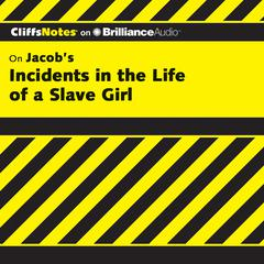 On Jacob's Incidents in the Life of a Slave Girl by Durthy A. Washington
