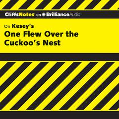 On Kesey's One Flew Over the Cuckoo's Nest by Bruce Edward Walker