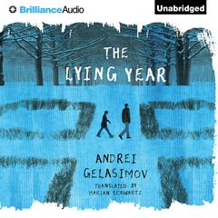 The Lying Year by Andrei Gelasimov