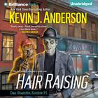 Hair Raising by Kevin J. Anderson
