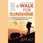 A Walk for Sunshine by Jeff Alt