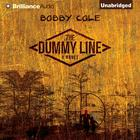 The Dummy Line by Bobby Cole
