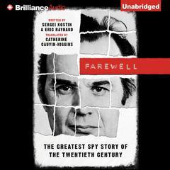 Farewell by Sergei Kostin, Eric Raynaud
