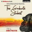 The Graduate Student by James Polster