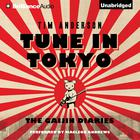 Tune In Tokyo by Tim Anderson