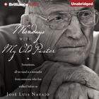Mondays with My Old Pastor by José Luis Navajo