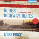 Blues Highway Blues by Eyre Price