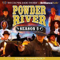 Powder River, Season Five by Jerry Robbins