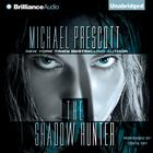 The Shadow Hunter by Michael Prescott